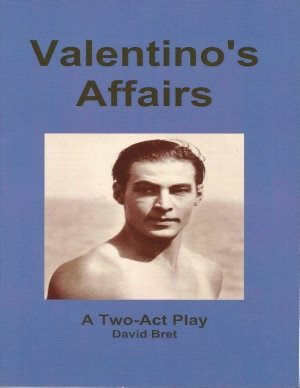 Valentino s Affairs  A Two Act Play