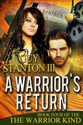 A Warrior's Return: Fantasy
