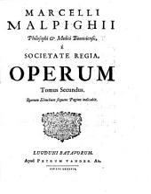 Opera omnia0: seu thesaurus locupletissimus botanico-medico-anatomicus : viginti quatuor tractatus complectens et in duos tomos distributus ...