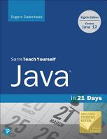 Sams Teach Yourself Java in 21 Days  Covering Java 12   Barnes   Noble Exclusive Edition PDF