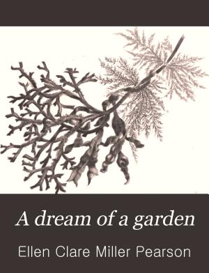 A Dream of a Garden