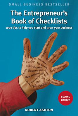 The Entrepreneur s Book of Checklists