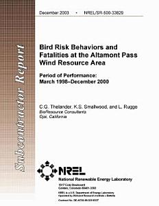 Bird Risk Behaviors and Fatalities at the Altamont Pass Wind Resource Area: Period of Performance, March 1998-December 2000