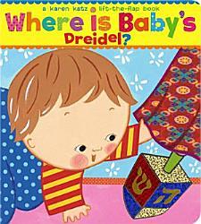 Where Is Baby S Dreidel  Book PDF