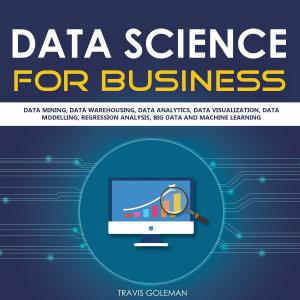 Data Science for Business  Data Mining  Data Warehousing      PDF