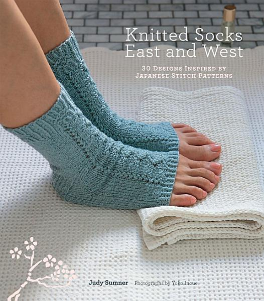 Download Knitted Socks East and West Book