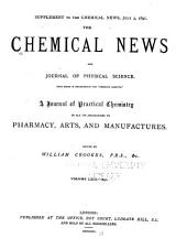 The Chemical News and Journal of Physical Science: Volumes 63-64