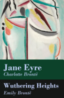 Jane Eyre + Wuthering Heights (2 Unabridged Classics)