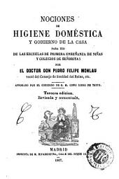 Nociones de higiene doméstica y gobierno de la casa: para uso de las escuelas de primera enseñanza de niñas y colegios de señoritas