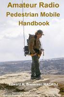 Amateur Radio Pedestrian Mobile Handbook PDF