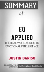Summary of EQ Applied: The Real-World Guide to Emotional Intelligence