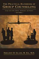 The Practical Handbook of Group Counseling PDF