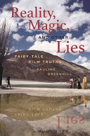 Reality, Magic, and Other Lies