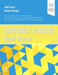 Emergency Medicine Board Review E Book PDF