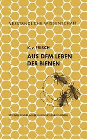 Aus dem Leben der Bienen: Ausgabe 6