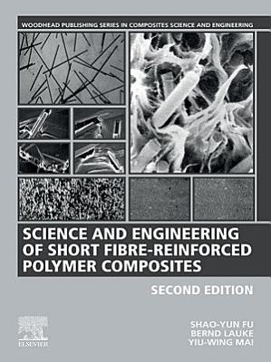 Science and Engineering of Short Fibre-Reinforced Polymer Composites