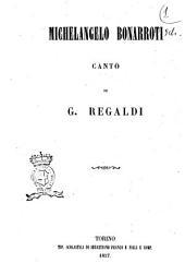 Michelangelo Bonarroti canto di G. Regaldi
