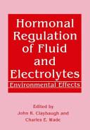 Hormonal Regulation of Fluid and Electrolytes