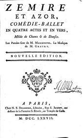 Zemire et Azor: comédie-ballet en quatre actes et en vers, mêlée de chants et de danses