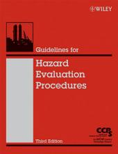 Guidelines for Hazard Evaluation Procedures: Edition 3