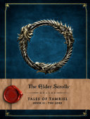 The Elder Scrolls Online   Tales of Tamriel Vol  II  The Lore PDF