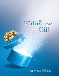 The Glimpse Gift
