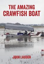 The Amazing Crawfish Boat