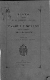 Relación de todo lo que sucedió en la jornada de Omagua y Dorado hecha por el gobernado Pedro de Orsúa: Volumen 20