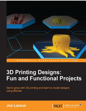 3d Printing Designs Fun And Functional Projects