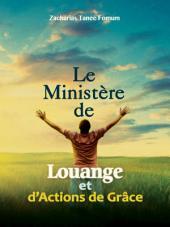 Le Ministère de Louange et d'Actions de Grâces