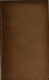 Civil correspondence and memoranda of Field Marshal Arthur Duke of Weltington, K.G.: Ireland: from March 30th, 1807, to April 12th, 1809