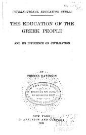 The Education of the Greek People and Its Influence on Civilization