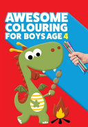 Awesome Colouring Book For Boys Age 4
