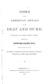 American Annals of the Deaf: Volumes 1-50