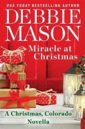 Miracle at Christmas: a novella