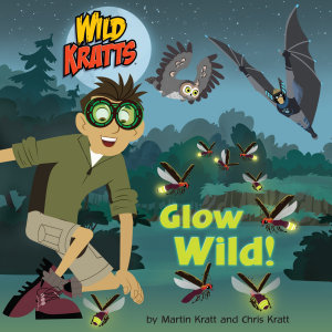 Glow Wild   Wild Kratts