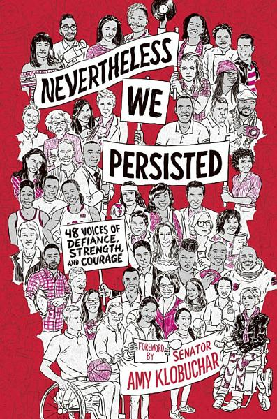 Nevertheless, We Persisted