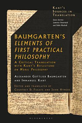 Baumgarten s Elements of First Practical Philosophy