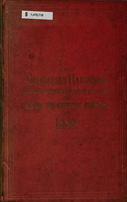 The Australian Handbook  incorporating New Zealand  Fiji  and New Guinea  Shippers  Importers and Professional Directory   Business Guide for     PDF