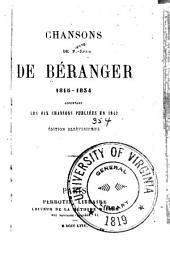 Chansons de P. J. de Béranger: 1815-1834, contenant les dix chansons publiées en 1847