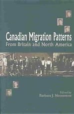 Canadian Migration Patterns from Britain and North America PDF