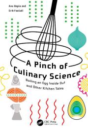 A Pinch Of Culinary Science