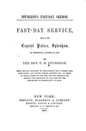 Spurgeon's Fast-day Sermon: Fast-day Service Held at Crystal Palace, Sydenham, on Wednesday, October 7th, 1857
