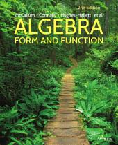 Algebra: Form and Function, 2nd Edition: Form and Function, Edition 2