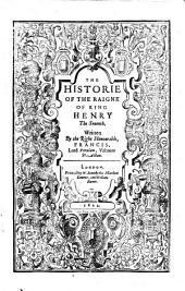 The Historie of the Raigne of King Henry the Seuenth. With an engraved portrait of Henry VII, by John Payne