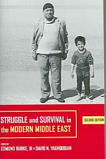 Struggle and Survival in the Modern Middle East Book