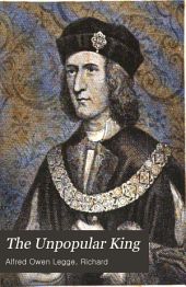 The Unpopular King: The Life and Times of Richard III