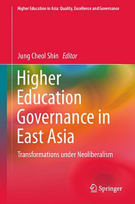 Higher Education Governance in East Asia PDF