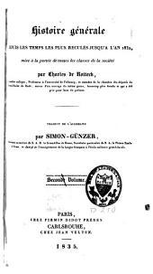 Histoire générale depuis les temps les plus reculés jusqu'à l'an 1832: Volume2