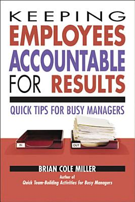 Keeping Employees Accountable for Results PDF